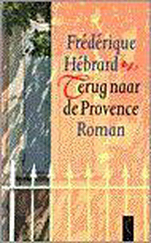 Terug naar de Provence - Frédérique Hébrard |