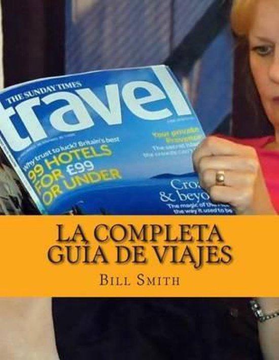 La Completa Guia De Viajes
