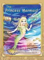 The Princess Mermaid and the Missing Sea Shells