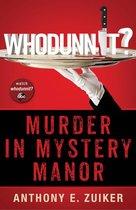 Whodunnit? Murder in Mystery Manor