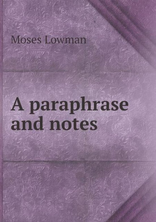 A Paraphrase and Notes