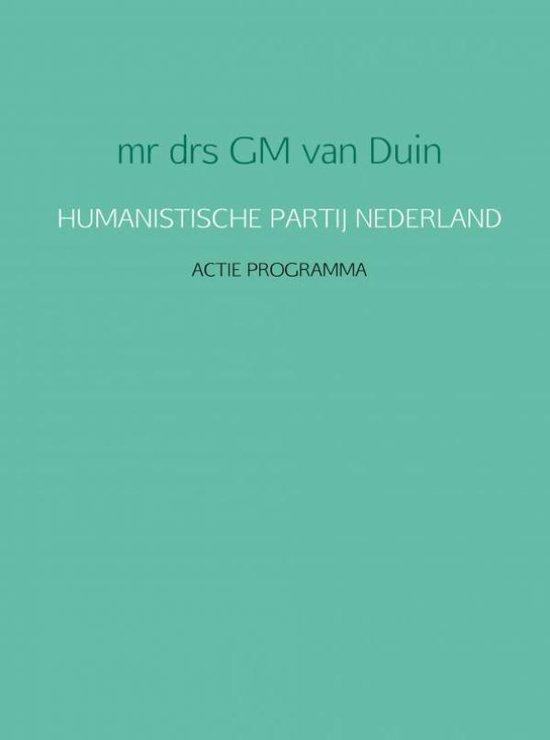 HUMANISTISCHE PARTIJ NEDERLAND - mr drs GM van Duin pdf epub