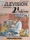 Une télévision nommée Valérie