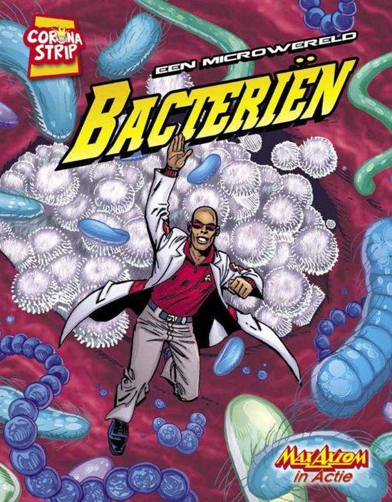 Max Axiom in Actie - Een microwereld: bacteriën - Agnieszka Biskup | Readingchampions.org.uk