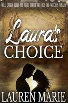 Laura's Choice
