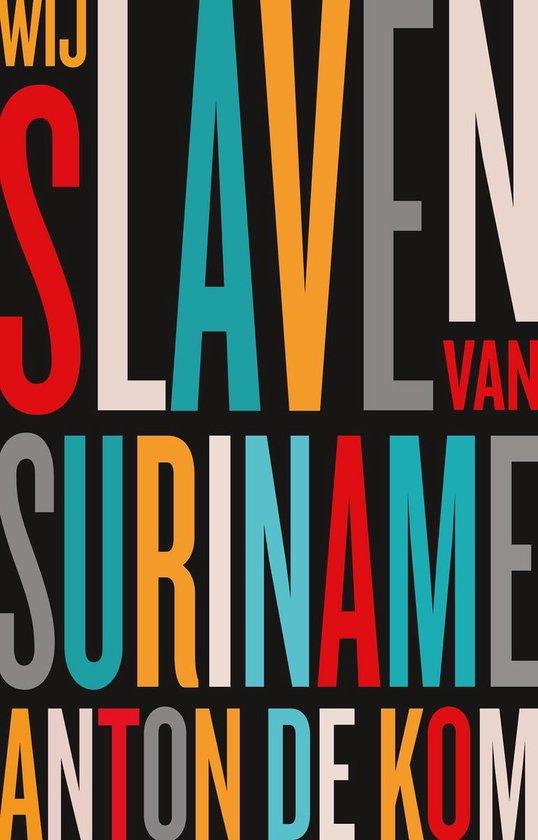 Afbeelding van Wij slaven van Suriname