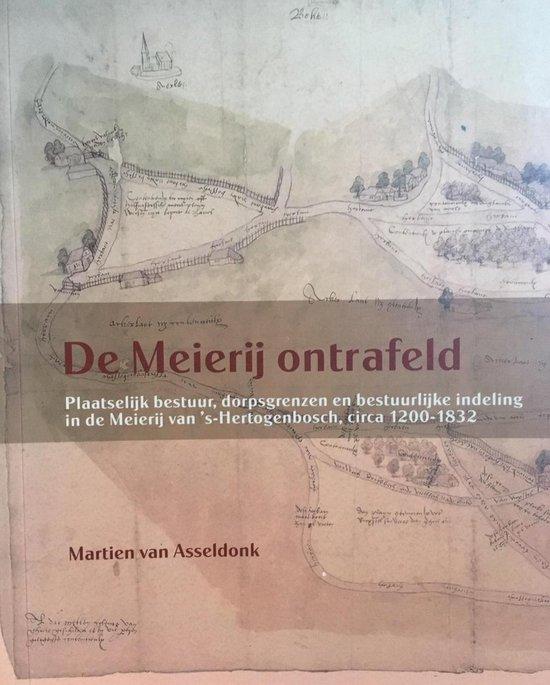 De Meijerij ontrafeld - M. van Asseldonk |