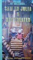 Het Muizenhuis - Sam en Julia & het Theater - Luisterboek voorgelezen door Diewertje Blok