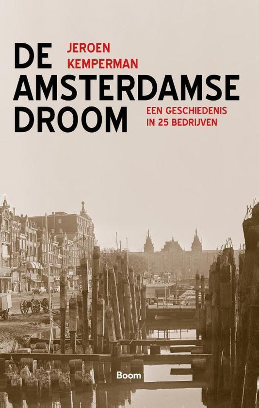 De Amsterdamse Droom - Jeroen Kemperman |