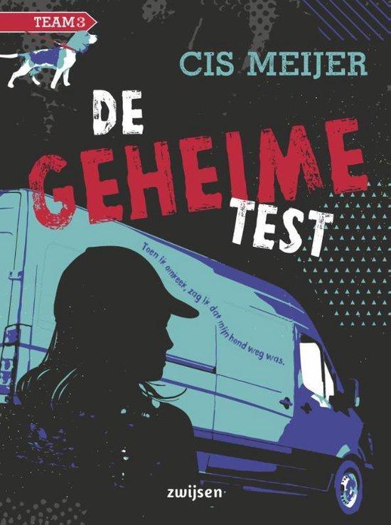 Team 3 - De geheime test - Cis Meijer |