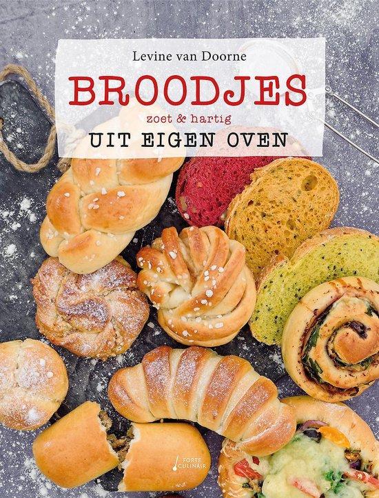 Boek cover Broodjes uit eigen oven van Levine van Doorne (Hardcover)
