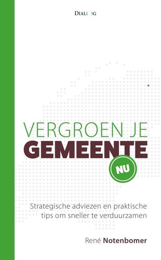 Vergroen je gemeente nu - René Notenbomer pdf epub