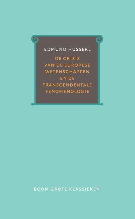 Boek cover De crisis van de Europese wetenschappen en de transcendentale fenomenologie van Edmund Husserl (Hardcover)