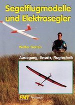 Segelflugmodelle und Elektrosegler