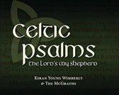 Celtic Psalms: The Lord's My Shepherd