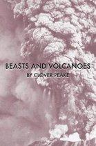 Beasts & Volcanoes