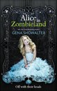 Alice in Zombieland (The White Rabbit Chronicles - Book 1)