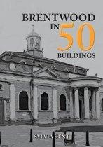 Brentwood in 50 Buildings