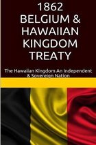 1862 Belgium & Hawaiian Kingdom Treaty