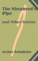 The Shepherd's Pipe and Other Stories