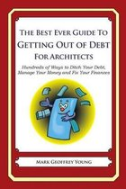 The Best Ever Guide to Getting Out of Debt for Architect