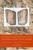 Cultural Interactions & Social Strategies on the Pontic Shores