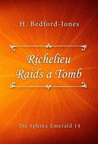 Richelieu Raids a Tomb