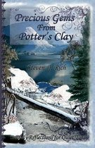 Precious Gems from Potter's Clay