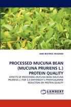 Processed Mucuna Bean (Mucuna Pruriens L.) Protein Quality