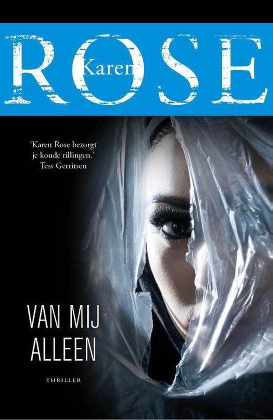 Boek cover Van mij alleen van Karen Rose (Paperback)