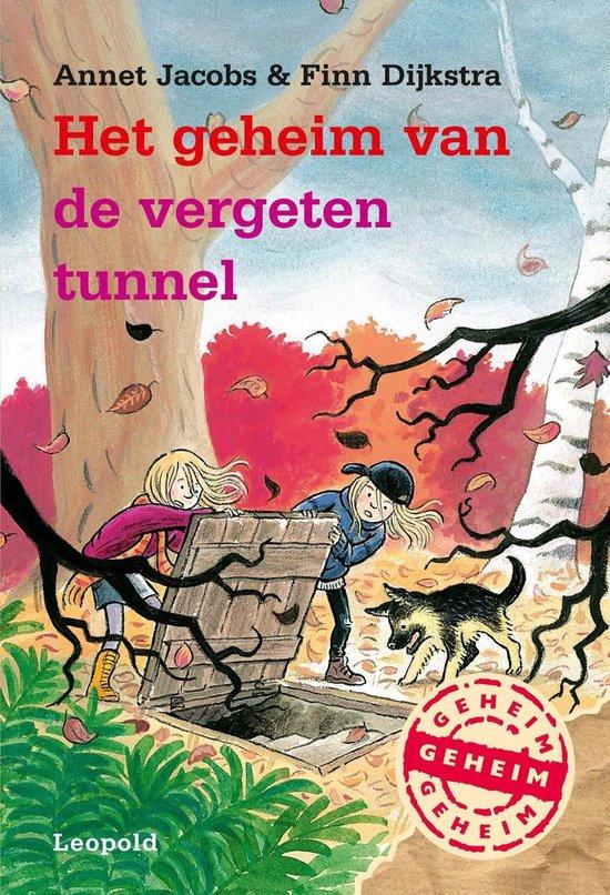 Het geheim van de vergeten tunnel - Annet Jacobs |