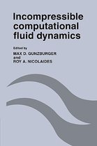 Incompressible Computational Fluid Dynamics