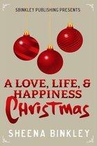 A Love, Life, & Happiness Christmas