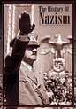 The History Of Nazism