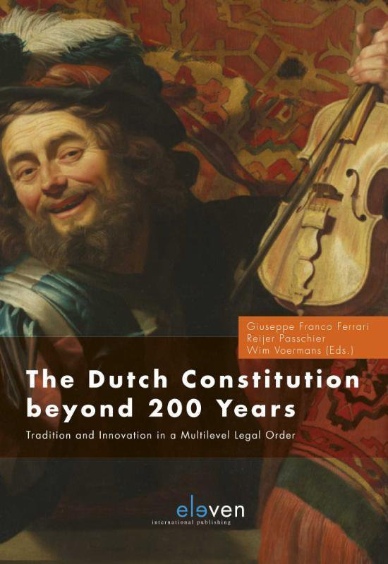 Boek cover The Dutch Constitution Beyond 200 van  (Hardcover)