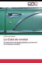 La Cuba de Verdad