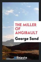 The Miller of Angibault