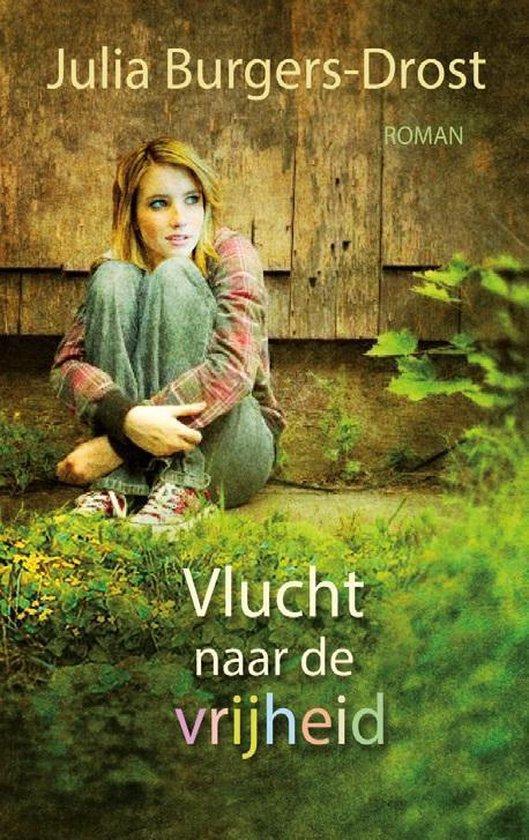 Vlucht naar de vrijheid - Julia Burgers-Drost |