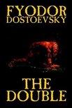 The Double by Fyodor Mikhailovich Dostoevsky, Fiction, Classics