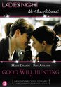 Good Will Hunting (Ladies Night)