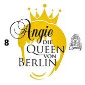 Angie, die Queen von Berlin, Folge 8