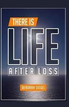 There Is Life After Loss