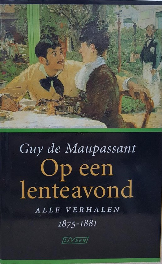 Op Een Lenteavond - Guy de Maupassant |