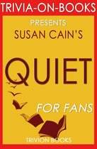 Boek cover Quiet: The Power of Introverts in a World That Cant Stop Talking by Susan Cain (Trivia-On-Books) van Trivion Books (Onbekend)