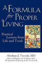 A Formula for Proper Living