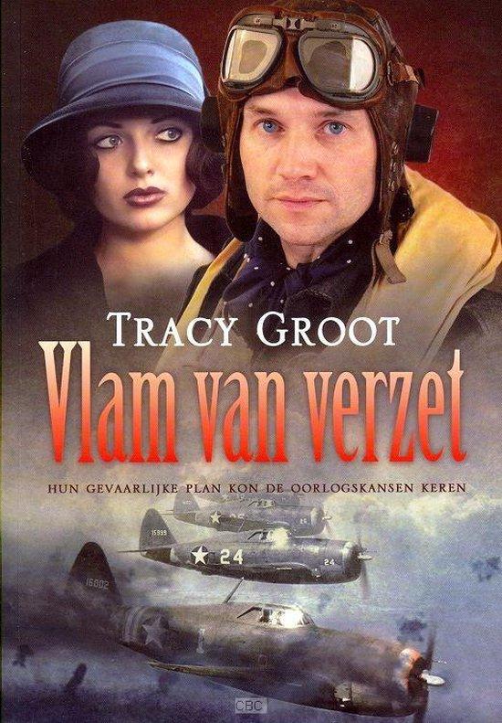 Vlam van verzet - Tracy Groot |