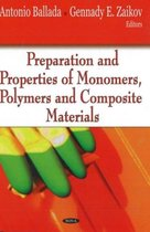 Preparation & Properties of Monomers, Polymers & Composite Materials