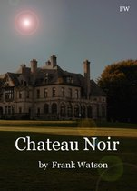 Chateau Noir