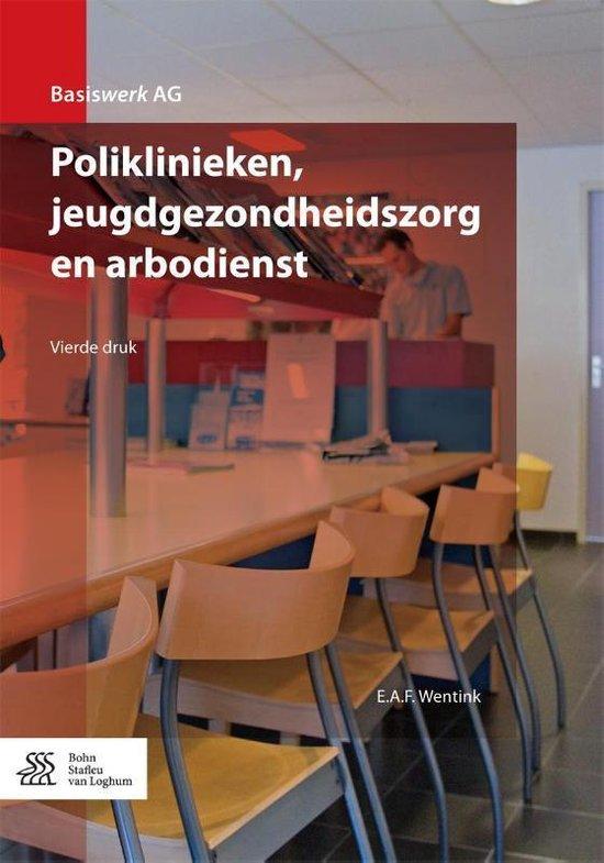 Poliklinieken, Jeugdgezondheidszorg En Arbodienst - E a F Wentink |