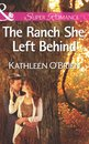 The Ranch She Left Behind (Mills & Boon Superromance) (The Sisters of Bell River Ranch, Book 3)